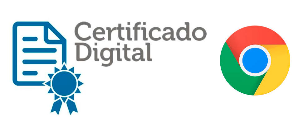 Certificado Digital Chrome